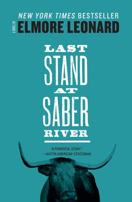 Last Stand at Saber River By Leonard, Elmore